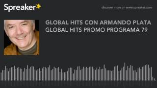 GLOBAL HITS PROMO PROGRAMA 79