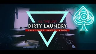All Time Low - Dirty Laundry (Drum Cover by Darío de la Rosa)