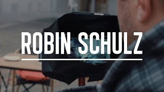"ROBIN SCHULZ – BEHIND THE SCENES OF ""SHOW ME LOVE"""