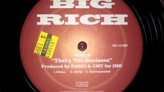 Big Rich • Thats The Business Instrumental [MMVI]