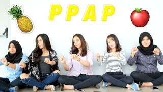 PPAP (Pen Pineaple Apple Pen) And the story behind our version.