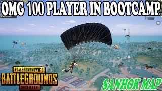 OMG 😱 100 PLAYERS IN BOOTCAMP SANHOK MAP BIG FIGHT | SARE LOG BOOT CAMP AA JAO | PUBG MOBILE SANHOK