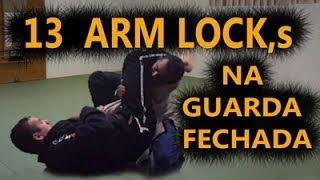 13 Técnicas de Arm Lock na Guarda Fechada - Jiu Jitsu.