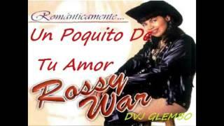 UN POQUITO DE TU AMOR -ROSY WAR (DVJ GLEMBO)