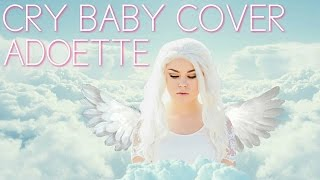 Melanie Martinez - Cry Baby (Cover Remix) 💧🍼✨