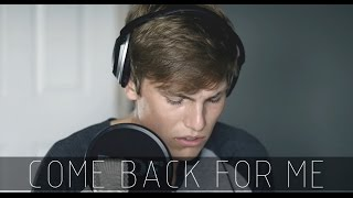 Come Back For Me - Jaymes Young // Brant York Cover (live)