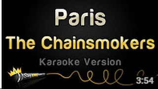 The Chainsmokers   Paris Karaoke Version