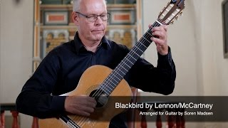 Blackbird (The Beatles) (Lennon/ McCartney) - Danish Guitar Performance - Soren Madsen