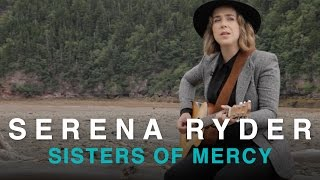 Serena Ryder | Sisters of Mercy
