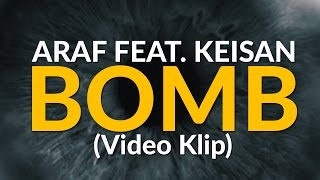Araf ft.Keişan - Bomb 'Video Klip' (Produced by Bugy)