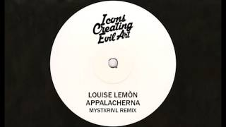 Louise Lemón - Appalacherna (MYSTXRIVL Remix) HQ Audio Only