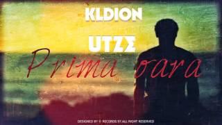 KLDION feat Utze - Prima oara