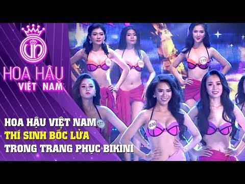 Thí sinh Hoa hậu Việt Nam bốc lửa trong trang phục bikini