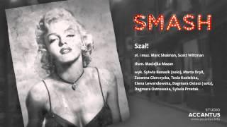 Smash - Szał! (Studio Accantus)