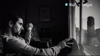 Majik - Friends - Legendado