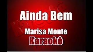 Marisa Monte- Ainda Bem - Karaokê