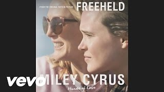 Miley Cyrus - Hands Of Love (Freeheld)