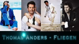 Thomas Anders - Fliegen (video clip 2017)