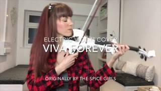 Alexandra - Electric Violin Cover - Viva Forever - The Spice Girls