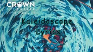 Crown The Empire - Kaleidoscope lyrics