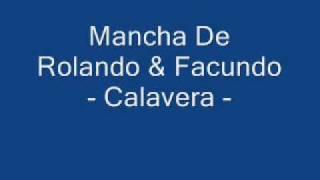 Mancha De Rolando & Facundo (Guasones) - Calavera (Vivo) -