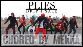 Plies Drip 4 Sale   Choreo By Mekka   Filmed By Lyken Apparel