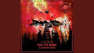 Feel The Burn (feat. Monte Del Monte)