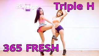 Triple H (트리플 H) 365 FRESH cover dance WAVEYA 웨이브야