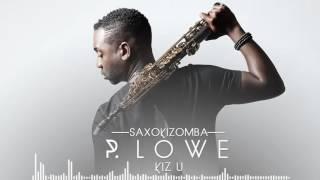 P. Lowe x Mika Mendes - Kiz U - SaxoKizomba 2016