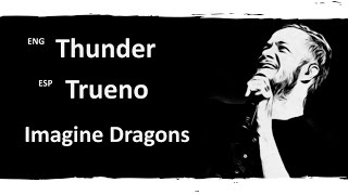Thunder Imagine Dragons Lyrics Letra Español English Sub