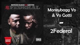 Moneybagg Yo & Yo Gotti - Gang Gang Feat. Blac Youngsta [2Federal]