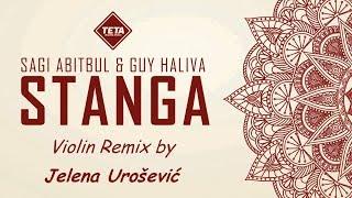 STANGA (Sagi Abitbul & Guy Haliva) - Violin Remix by Jelena Urosevic