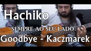 Hachiko Goodbye - Kaczmarek (Guitar Cover)