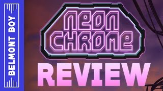 Neon Chrome Review | Release Gameplay - Enter the Gungeon meets The Matrix