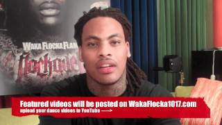 """Waka Flocka Flame Announces the """"No Hands"""" Dance Competition!"""