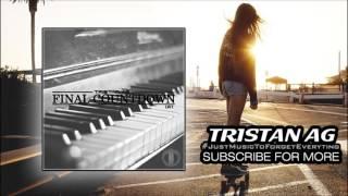 Tristan AG - Final Countdown 2k17 (Original Mix)