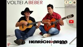 Henrick e Arlan - Voltei a Beber