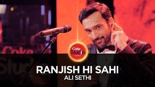 Ranjish Hi Sahi, by Ali Sethi | Coke Studio Season 10, Episode 1. width=