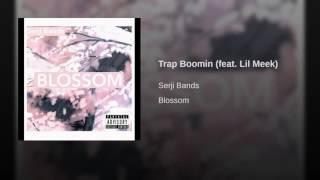 Trap Boomin (feat. Lil Meek)