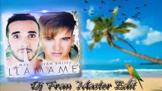 Maki ft Iván Bnítez -  Llámame (dj fran master edit)
