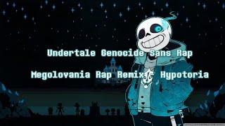 UNDERTALE GENOCIDE RAP - Megalovania Rap Remix - HYPOTORIA