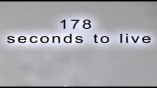 CASA Safety Video - '178 seconds to live'