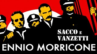 Sacco e Vanzetti - Here's to You - Ennio Morricone (High Quality Audio)
