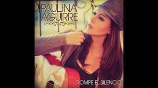 Paulina Aguirre - Abrázame