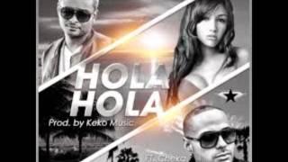 Hola Hola Hola - Juno the hitmaker feat. cheka