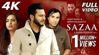 Sazaa - Full Song | Surjit Khan | Latest Punjabi Songs 2018 | Mukhtar Sahota | Sahib Sekhon