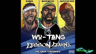Wu-Tang Clan -  Lesson Learn'd (Feat. Inspectah Deck and Redman) 2017