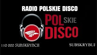 POLSKIE DISCO LIVE 🎧 RADIO 24/7