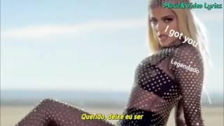 Bebe rexha-i got you-tradução