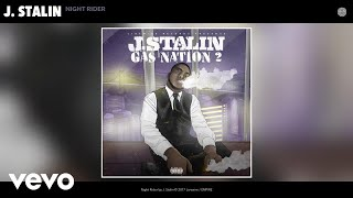J. Stalin - Night Rider (Audio)